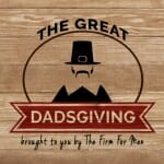 The Great Dadsgiving