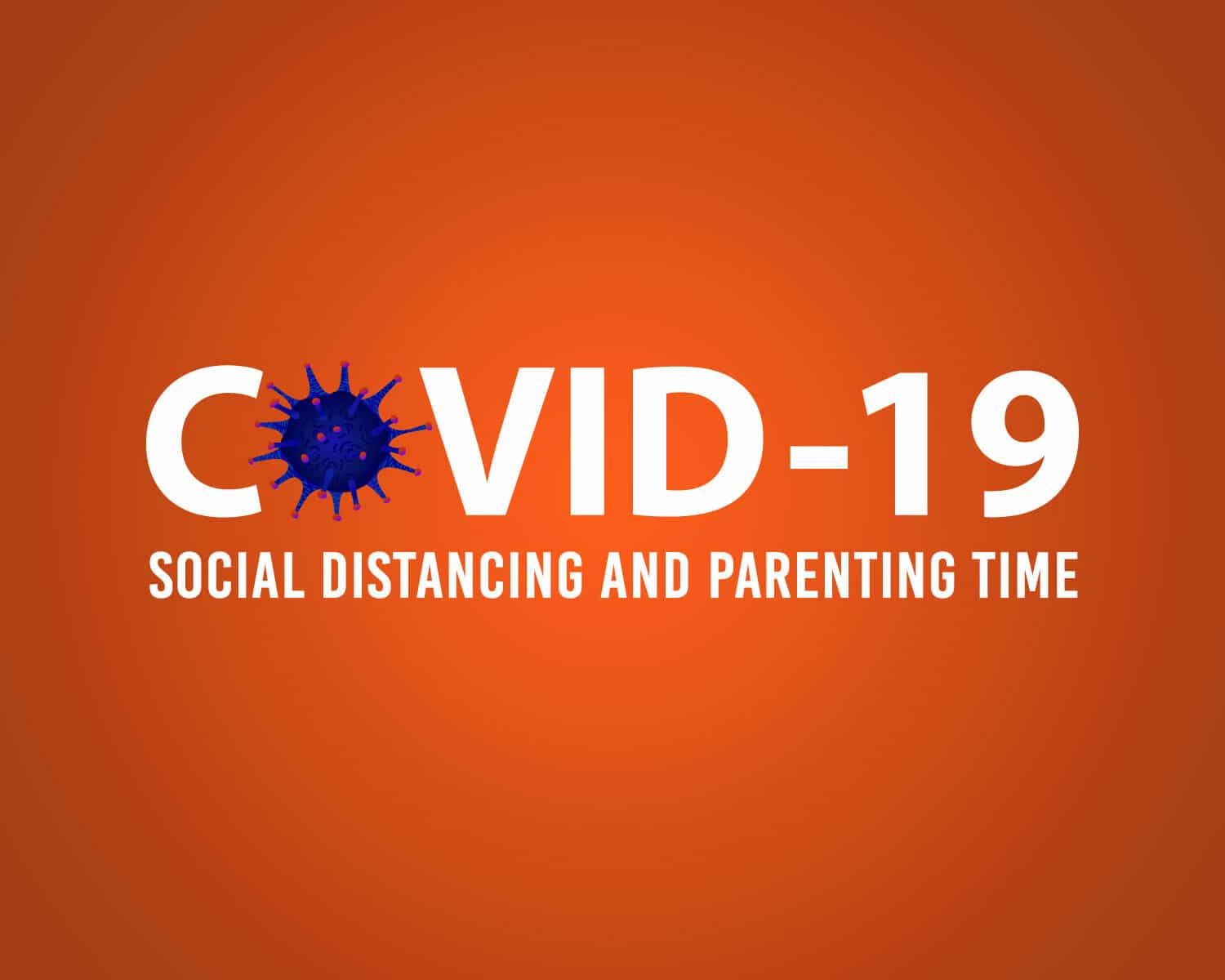 social distancing and parenting time
